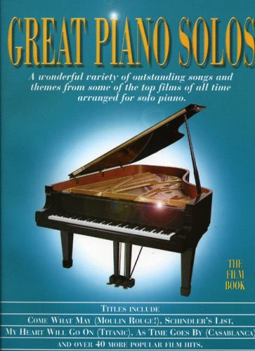 Great Piano Solos - The Film Book: Noten, Sammelband für Klavier: A Bumper Collection of Film Themes