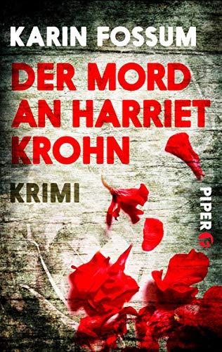 Buchseite und Rezensionen zu 'Der Mord an Harriet Krohn (Konrad Sejer 7): Kriminalroman' von Karin Fossum
