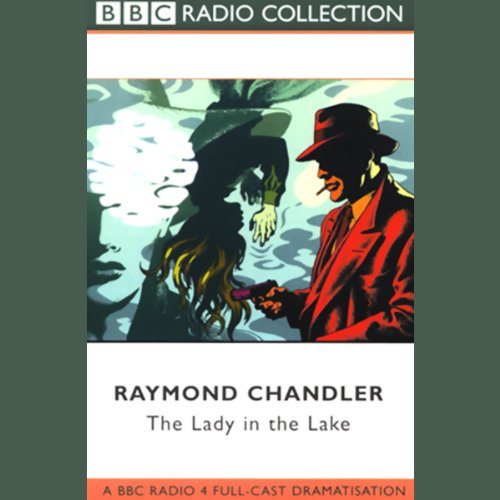 The Lady in the Lake (Dramatized) audiobook cover art
