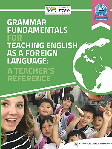 Grammar Fundamentals for Teaching English as a Foreign Language: A Teacher's Reference