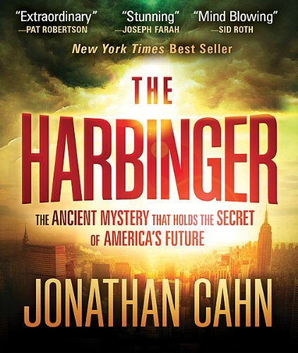 The Harbinger: The Ancient Mystery that Holds the Secret of America's Future -  Cahn, Jonathan, Unabridged, CD-ROM