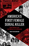 America's First Female Serial Killer: Jane Toppan and the Making of a Monster (English Edition)