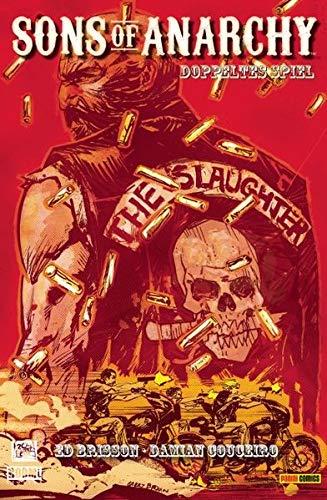 Sons of Anarchy (Comic zur TV-Serie): Bd. 3: Doppeltes Spiel