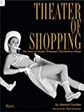 Image of Theater of Shopping: The Story of Stanley Whitman's Bal Harbour Shops