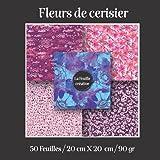 fleurs de cerisier / la feuille créative/ 50 Feuilles / 20 cm X 20 cm / 90 gr: Carnet de papiers origami et scrapbooking, cadeau pour enfants et adultes, fleurs de cerisier