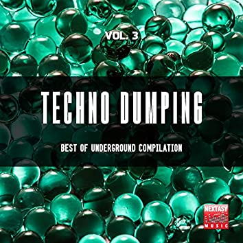 Techno Dumping, Vol. 3 (Best Of Underground Compilation)