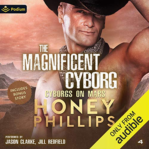 The Magnificent Cyborg Audiobook By Honey Phillips cover art
