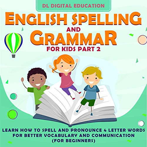 English Spelling and Grammar for Kids: Part 2 cover art