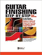 Guitar Finishing Step By Step expanded 2nd edition