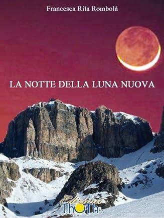 La notte della luna nuova