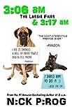 3:06 a.m. & 3:17 a.m.: (The Lassie Files Books 1 & 2)