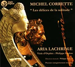 Corrette: Les d??lices de la solitude / Aria Lachrim??