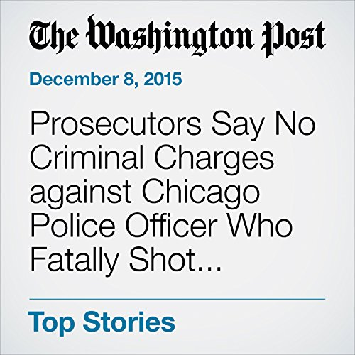 Prosecutors Say No Criminal Charges against Chicago Police Officer Who Fatally Shot Ronald Johnson cover art