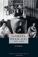 Amrita Sher-Gil: Art & Life: A Reader