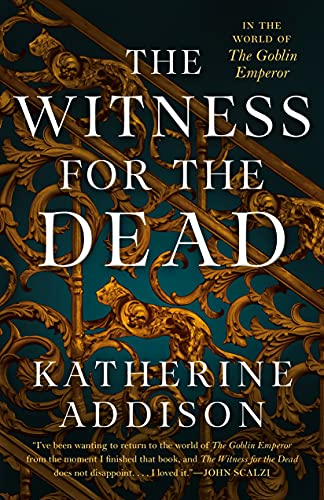 Compare Textbook Prices for The Witness for the Dead  ISBN 9780765387424 by Addison, Katherine