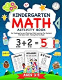 Kindergarten Math Activity Workbook: For Kindergarten and Preschool Kids Learning The Numbers And Basic Math. Tracing Practice Book.   Ages 3-5 (Kindergarten Math Workbook)