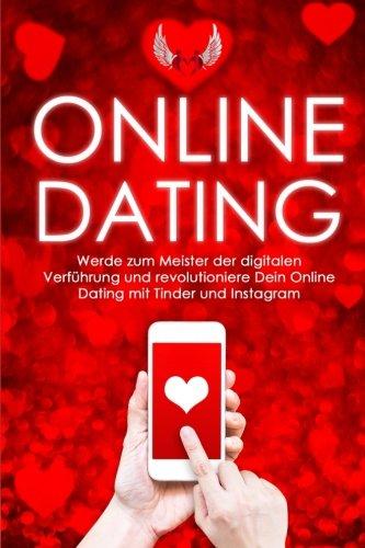 Online-Dating: Werde zum Meister der digitalen Verführung und...