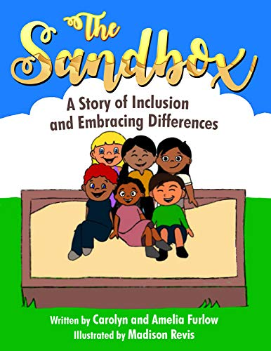 The Sandbox: A Story of Inclusion and Embracing Differences (Celebration of Differences Book 1)