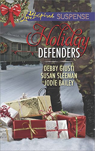 Holiday Defenders: Faith in the Face of Crime (Love Inspired Suspense)