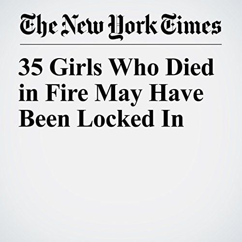 35 Girls Who Died in Fire May Have Been Locked In copertina