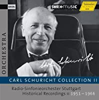 Carl Schuricht Collection 2 by VARIOUS ARTISTS (2012-10-30)