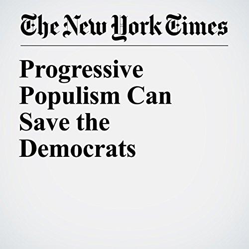 Progressive Populism Can Save the Democrats copertina