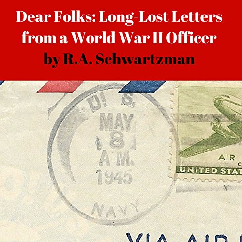 Dear Folks: Long-Lost Letters from a World War II Officer audiobook cover art