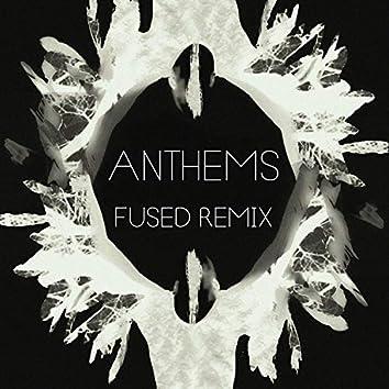 Anthems (Fused Remix)