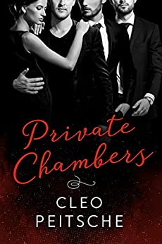 Private Chambers (Lawyers Behaving Badly Book 4) by [Cleo Peitsche]