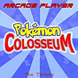 Pokémon Colosseum, The Themes