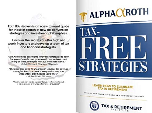 Alpha Roth Tax-Free Income & Conversion Strategies: Eliminate Roth Conversion Taxes & Retire Early (English Edition)