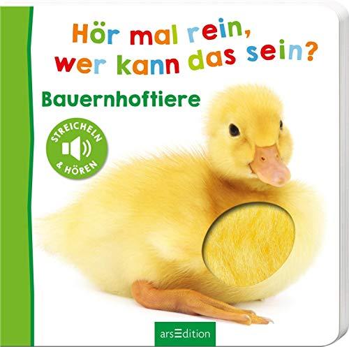 Hör mal rein, wer kann das sein? - Bauernhoftiere (Foto-Streichel-Soundbuch): Streicheln und hören | Hochwertiges Pappbilderbuch mit 5 Sounds und Fühlelementen für Kinder ab 18 Monaten
