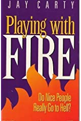 Playing with Fire Paperback