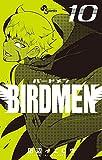 BIRDMEN (10) (少年サンデーコミックス)