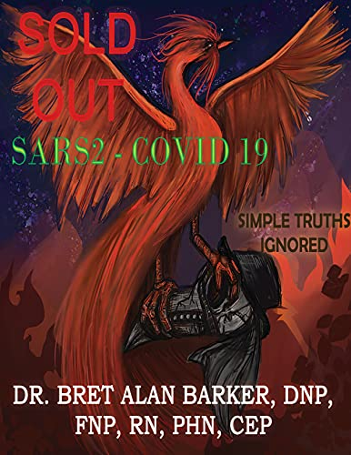 SOLD OUT: SARS2-COVID 19 SIMPLE TRUTHS IGNORED