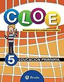 Cloe Entrenamiento De La Competencia Lingüística 5 (CLOE es una propuesta dirigida a mejorar la comprensión oral, la fluidez y comprensión lectoras y la expresión oral.)