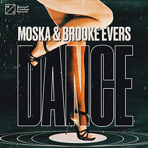 Moska & Brooke Evers