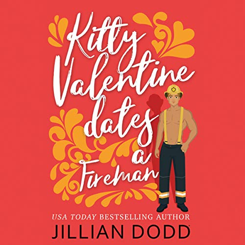 Kitty Valentine Dates a Fireman audiobook cover art