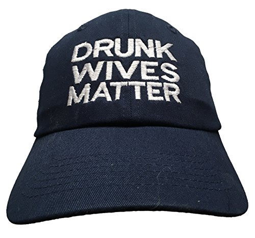 Drunk Wives Matter - Embroidered (Dad Cap) Polo Style Unstructrured Ball Cap (Navy)