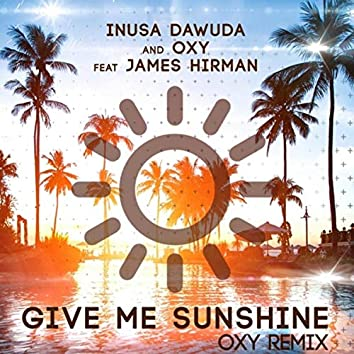 Give Me Sunshine (Oxy Remix)