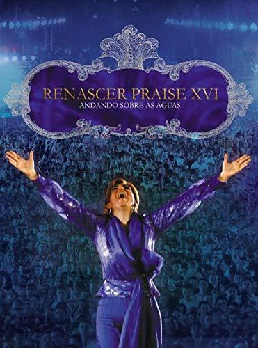 Renascer Praise - Renascer Praise XVI
