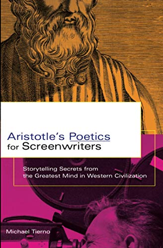 Aristotle's Poetics for Screenwriters: Storytelling...