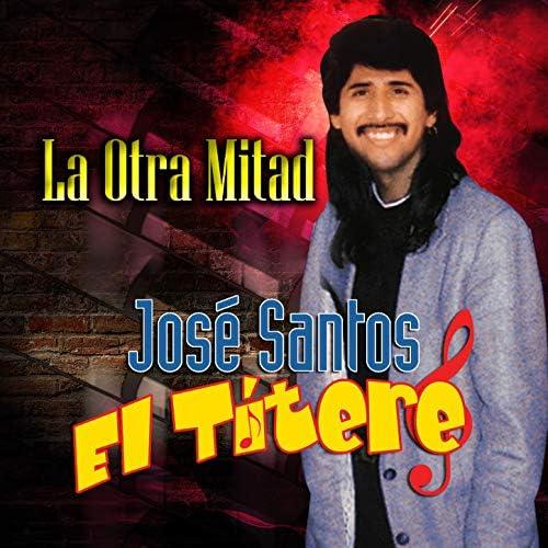 """José Santos """"El Títere"""""""