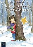 Laura sucht den Weihnachtsmann (Lauras Stern - Erstleser, Band 3)