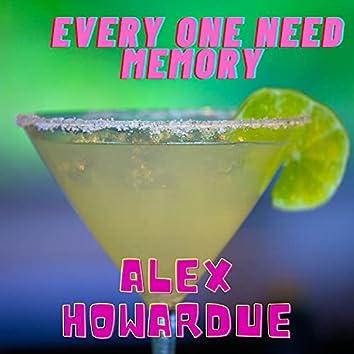 Every One Need Memory