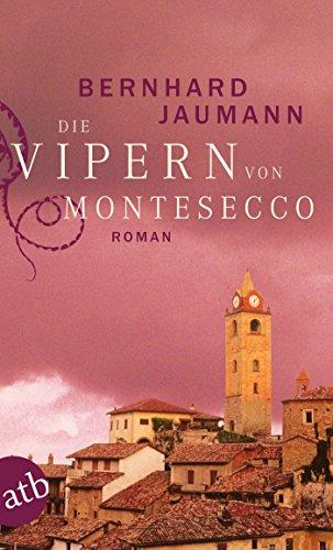 Die Vipern von Montesecco: Roman