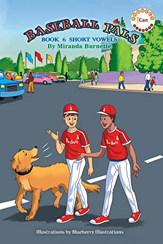 BASEBALL PALS: Book 6 Short Vowels (I Can Phonics Readers) (English Edition)