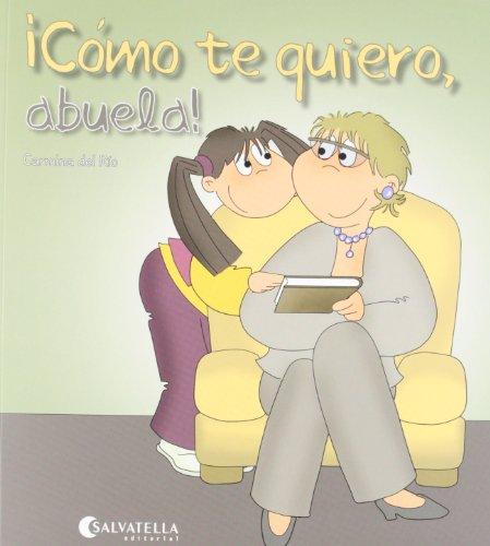 Cómo te quiero, abuela!: ¡Hoy es un día especial!  5 (Hoy es un dia especial)