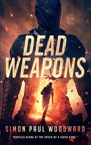 Dead Weapons by Simon Paul Woodward ebook deal