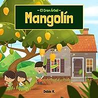 El Gran Árbol Mangolín par Debie N